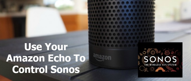 amazon echo works sonos and spotify